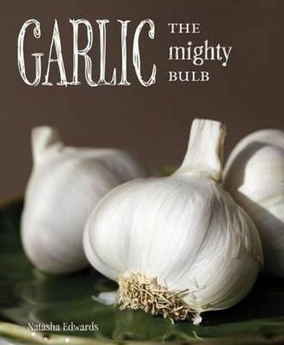 Garlic, The Mighty Bulb (Firefly), written by Natasha Edwards. (Supplied)
