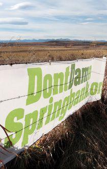 Don't Dam Springbank sign