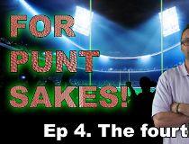 For Punt Sakes! Season 3 Ep.04